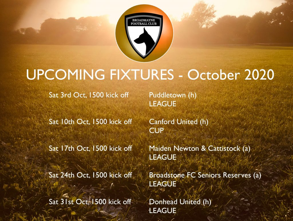 A poster style Fixture List for October 2020 for the Broadmayne Football Club. Home games on the 3rd, the 10th and the 31st October